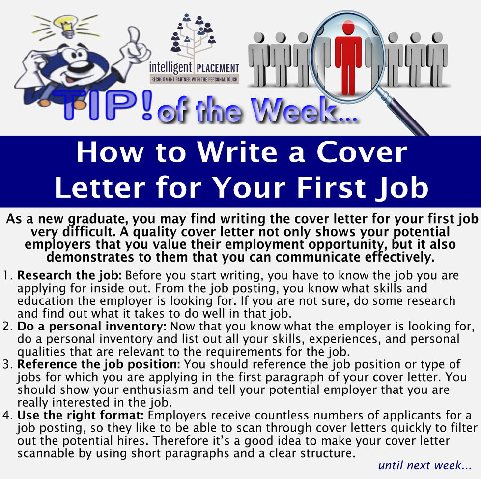 Intelligent placement how to write a cover letter for your first job how to write a cover letter for your first job madrichimfo Choice Image