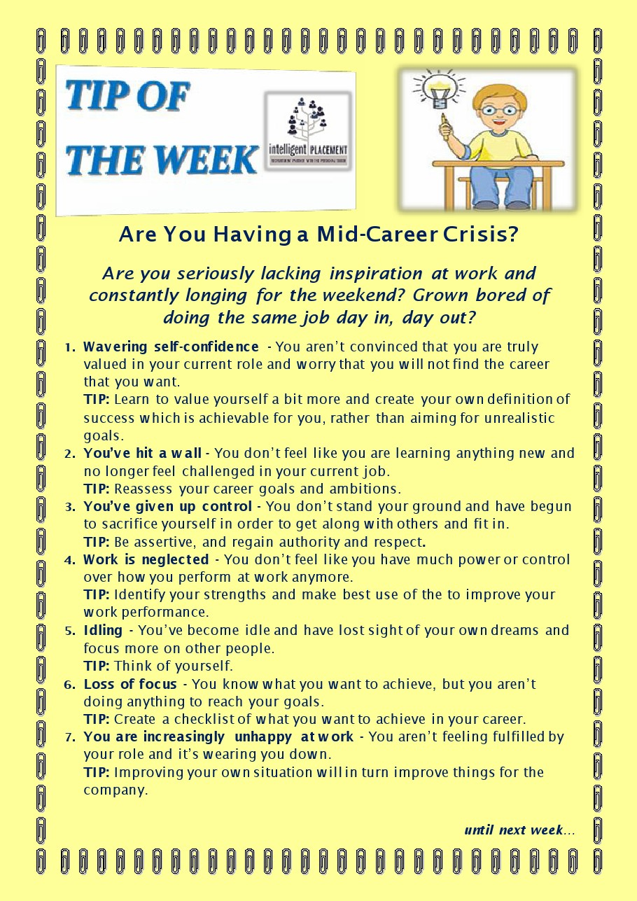 mid career crisis If the thought of the next 20 years doing more of the same kind of work fills you with dread, you may be having a mid-life career crisis.